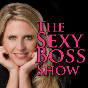Sexy Boss Inc- Learn How to Outsmart the Big Boys in Business! Become a Successful Female Entrepreneur by Heather Havenwood